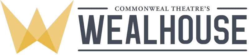 Commonweal Theatre's Wealhouse